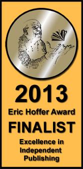 2013 Finalist - Eric Hoffer Awards
